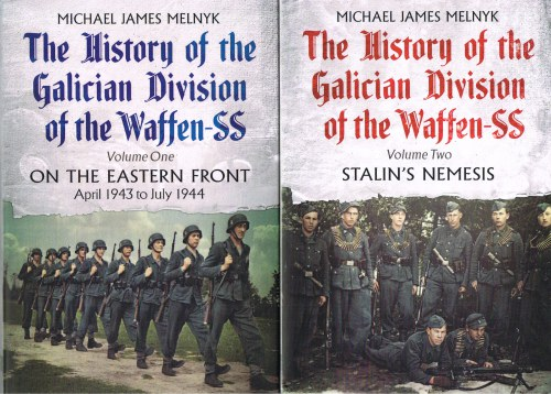 Image for THE HISTORY OF THE GALICIAN DIVISION OF THE THE WAFFEN-SS (TWO VOLUME SET)