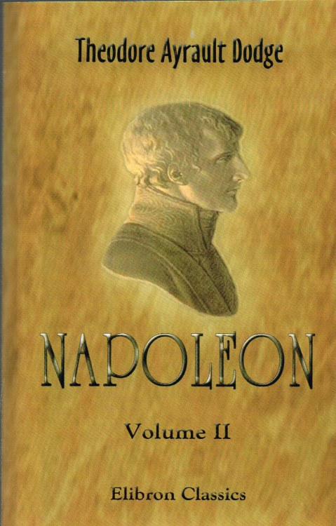 Image for NAPOLEON: A HISTORY OF THE ART OF WAR (VOLUME 2)
