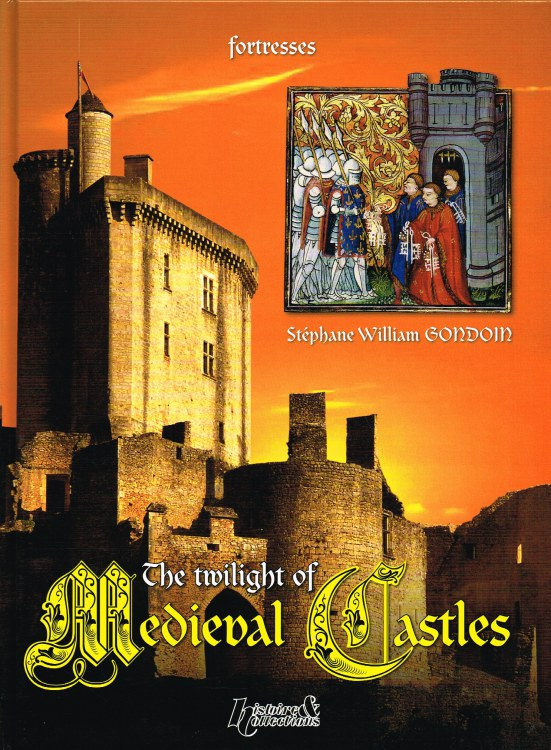 Image for THE TWILIGHT OF MEDIEVAL CASTLES
