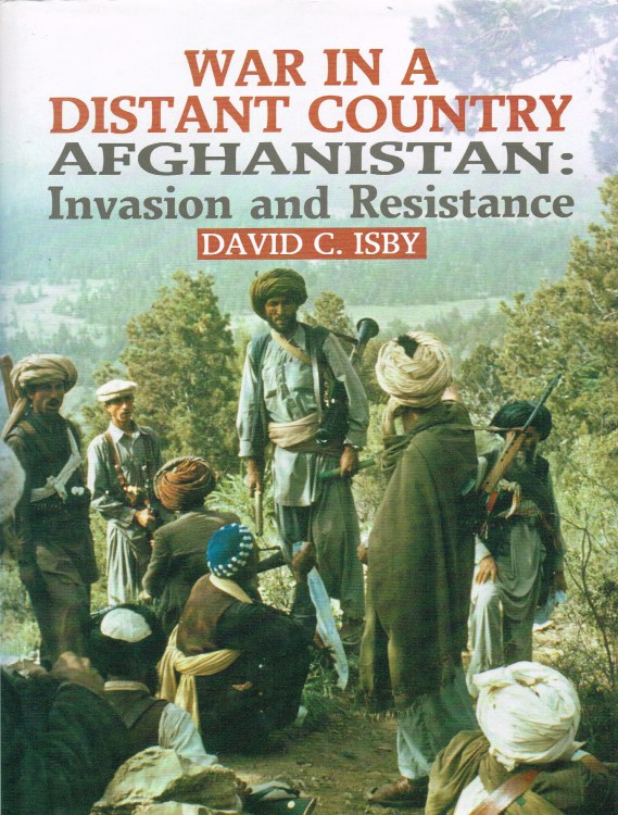 Image for WAR IN A DISTANT COUNTRY - AFGHANISTAN: INVASION AND RESISTANCE