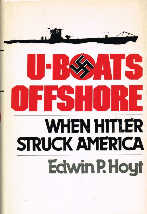 Image for U-BOATS OFFSHORE: WHEN HITLER STRUCK AMERICA