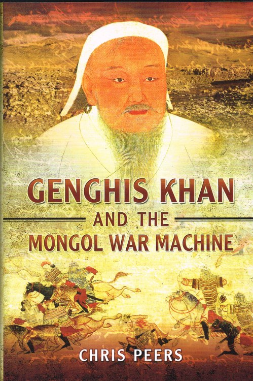 Image for GENGHIS KHAN AND THE MONGOL WAR MACHINE