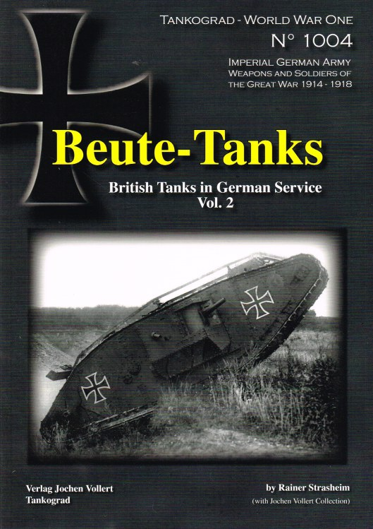 Image for BEUTE-TANKS: BRITISH TANKS IN GERMAN SERVICE VOL.2