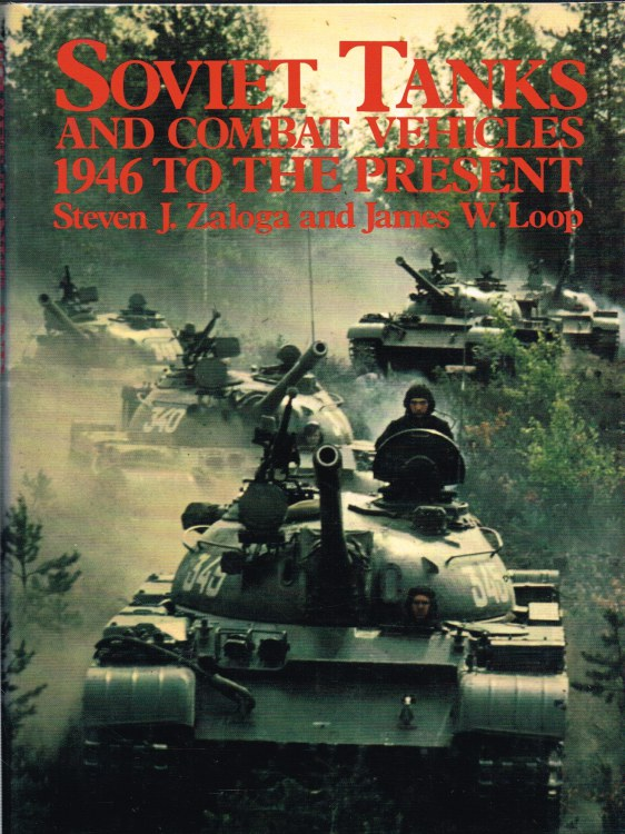 Image for SOVIET TANKS AND COMBAT VEHICLES 1946 TO THE PRESENT