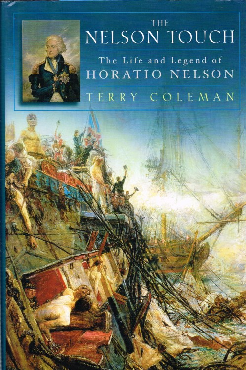 Image for THE NELSON TOUCH : THE LIFE AND LEGEND OF HORATIO NELSON