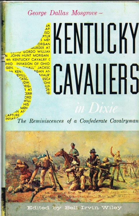 Image for KENTUCKY CAVALIERS IN DIXIE : THE REMINISCENCES OF A CONFEDERATE CAVALRYMAN