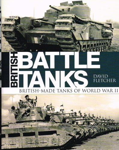 Image for BRITISH BATTLE TANKS: BRITISH-MADE TANKS OF WORLD WAR II