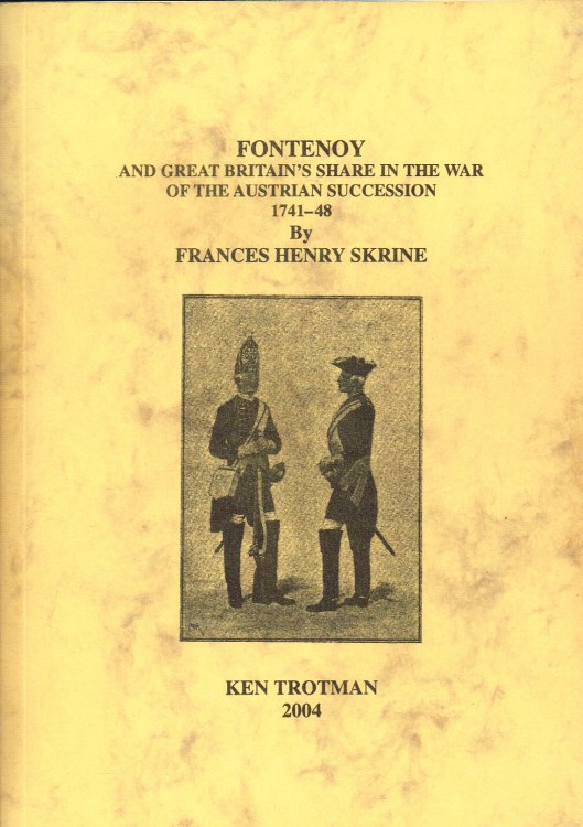 Image for FONTENOY AND GREAT BRITAIN'S SHARE IN THE WAR OF THE AUSTRIAN SUCCESSION 1741-48