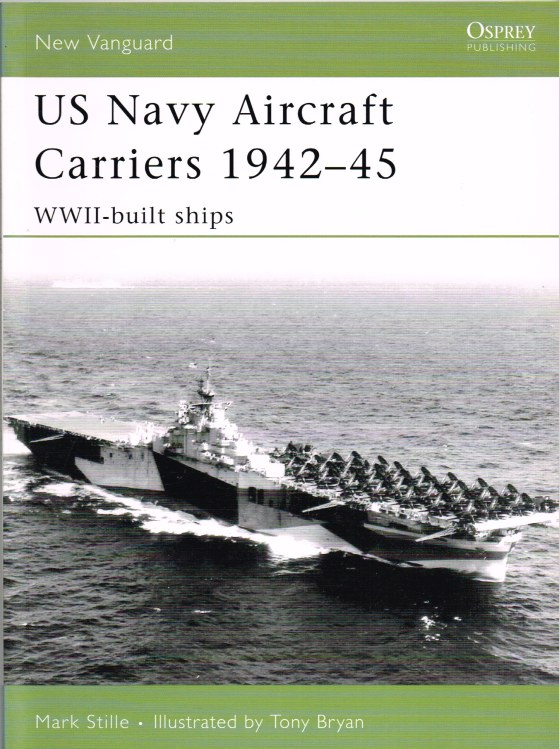 Image for US NAVY AIRCRAFT CARRIERS 1942-45 WWII-BUILT SHIPS