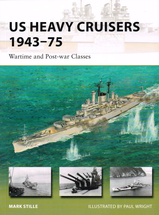 Image for US HEAVY CRUISERS 1943-75 : WARTIME AND POST-WAR CLASSES