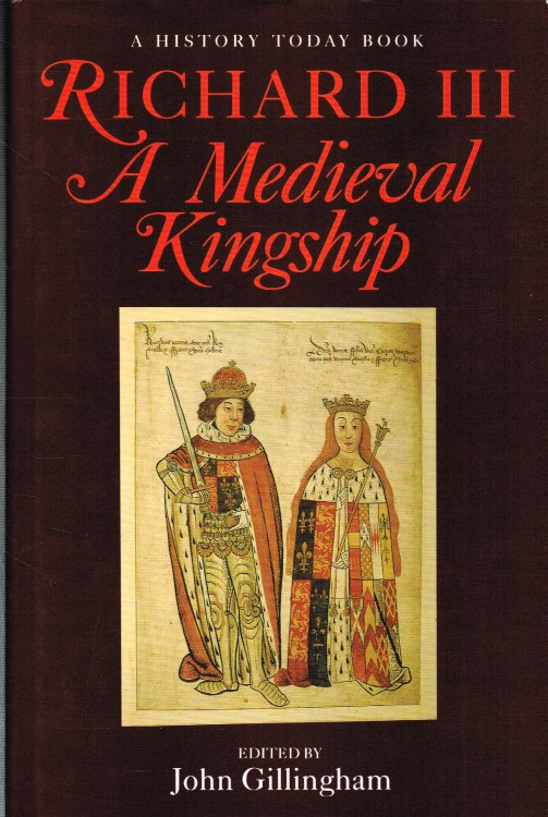 Image for RICHARD III : A MEDIEVAL KINGSHIP