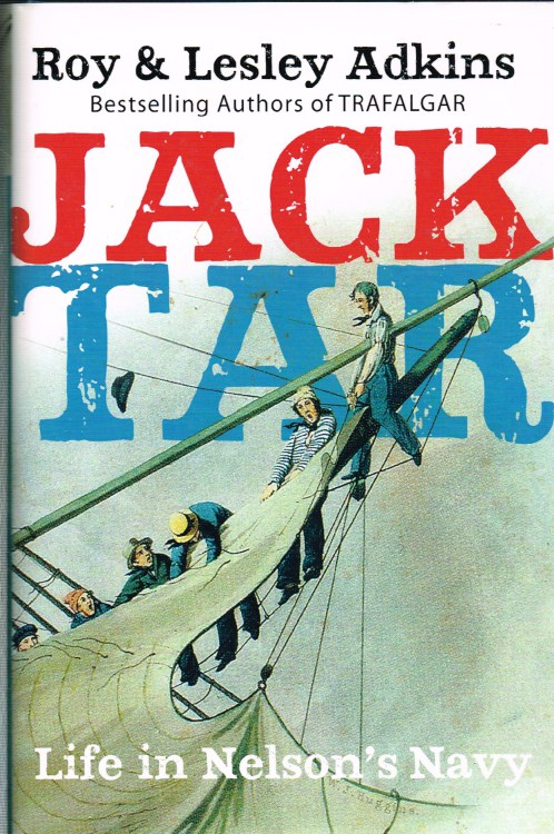 Image for JACK TAR : LIFE IN NELSON'S NAVY (SIGNED COPY)