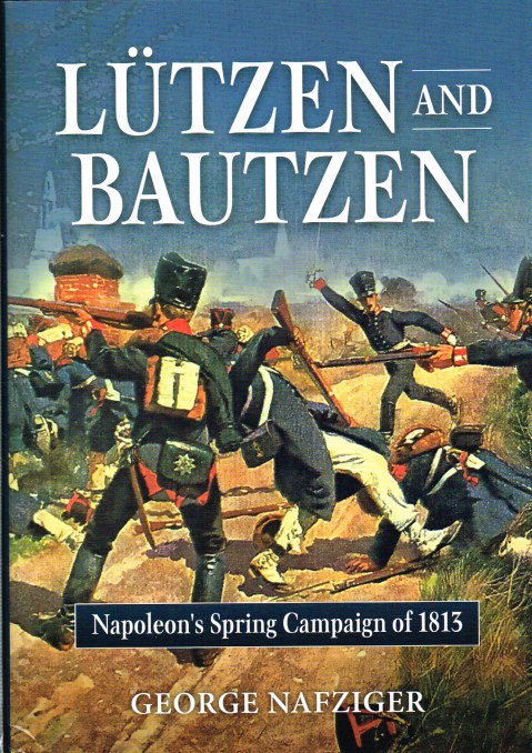 Image for LUTZEN AND BAUTZEN : NAPOLEON'S SPRING CAMPAIGN OF 1813