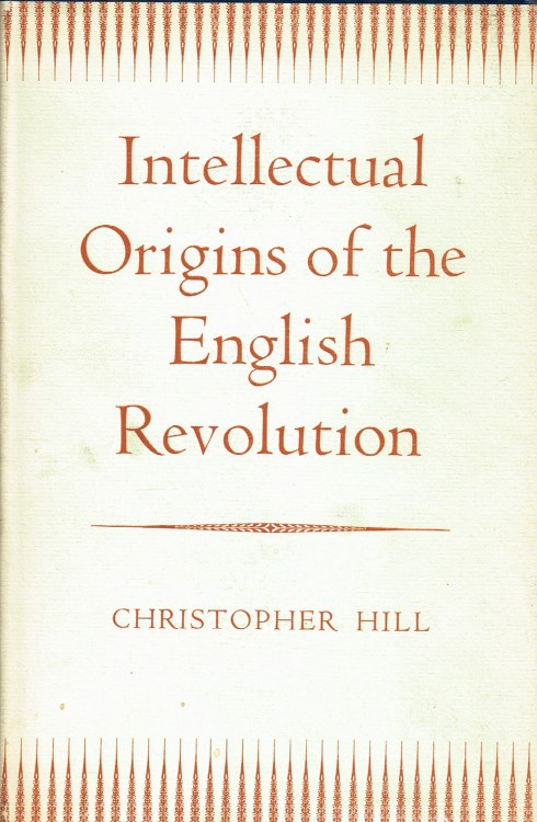 Image for INTELLECTUAL ORIGINS OF THE ENGLISH REVOLUTION