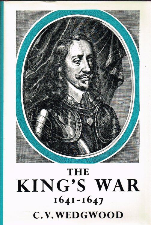 Image for THE KING'S WAR 1641-1647