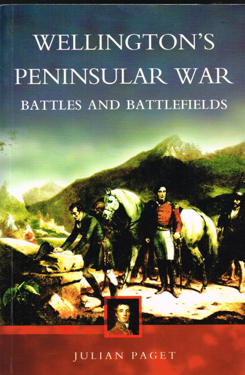 Image for WELLINGTON'S PENINSULAR WAR: BATTLES AND BATTLEFIELDS