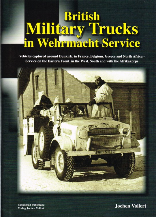 Image for BRITISH MILITARY TRUCKS IN WEHRMACHT SERVICE