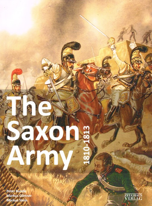 Image for THE SAXON ARMY 1810-1813