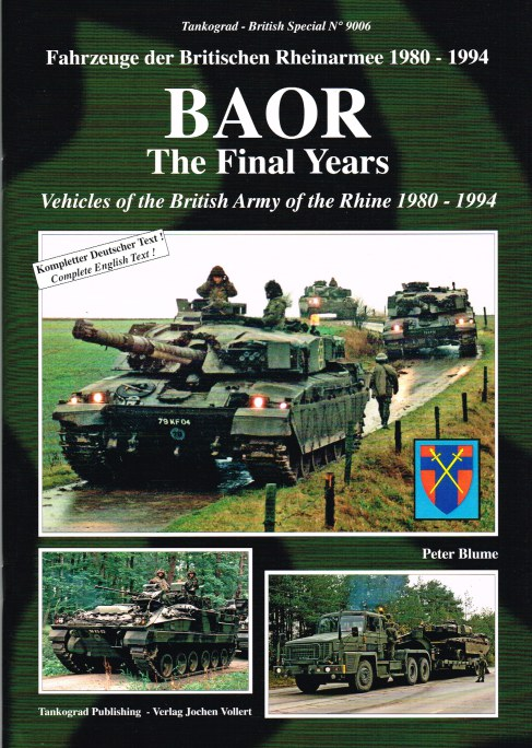 Image for BAOR THE FINAL YEARS: VEHICLES OF THE BRITISH ARMY OF THE RHINE 1980-1994