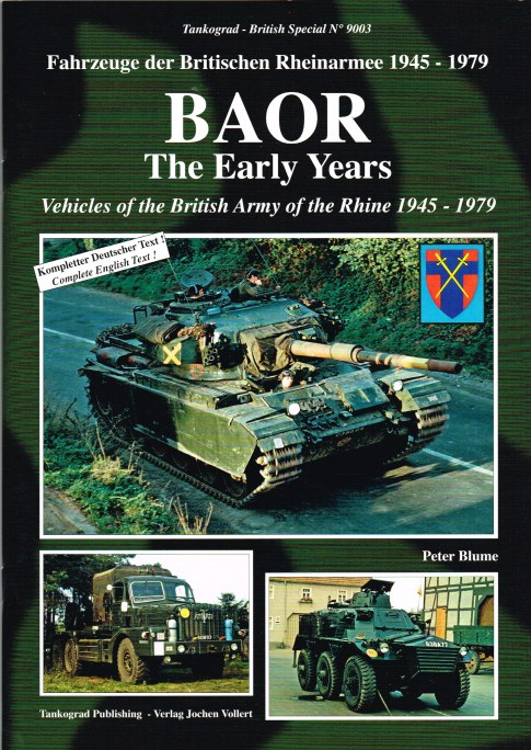 Image for BAOR THE EARLY YEARS: VEHICLES OF THE BRITISH ARMY OF THE RHINE 1945-1979