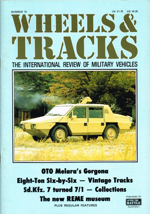 Image for WHEELS & TRACKS: THE INTERNATIONAL REVIEW OF MILITARY VEHICLES: NUMBER 12