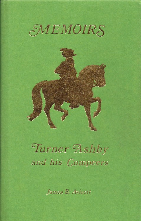 Image for THE MEMOIRS OF GENERAL TURNER ASHBY AND HIS COMPEERS