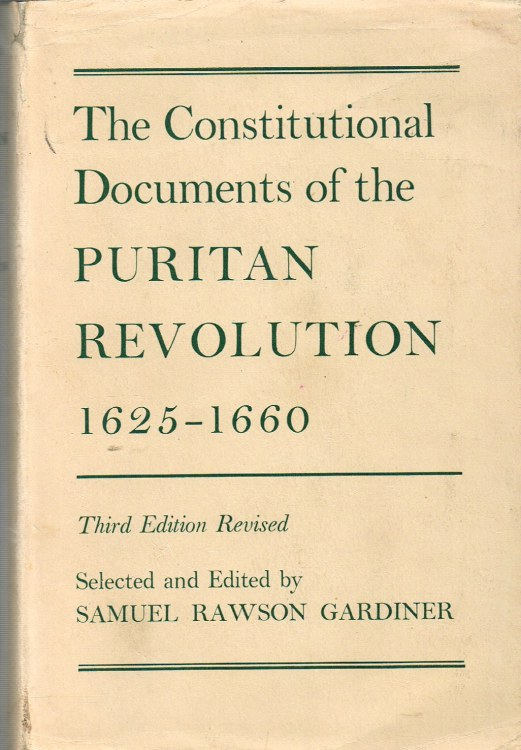 Image for THE CONSTITUTIONAL DOCUMENTS OF THE PURITAN REVOLUTION 1625-1660 (THIRD EDITION, REVISED)