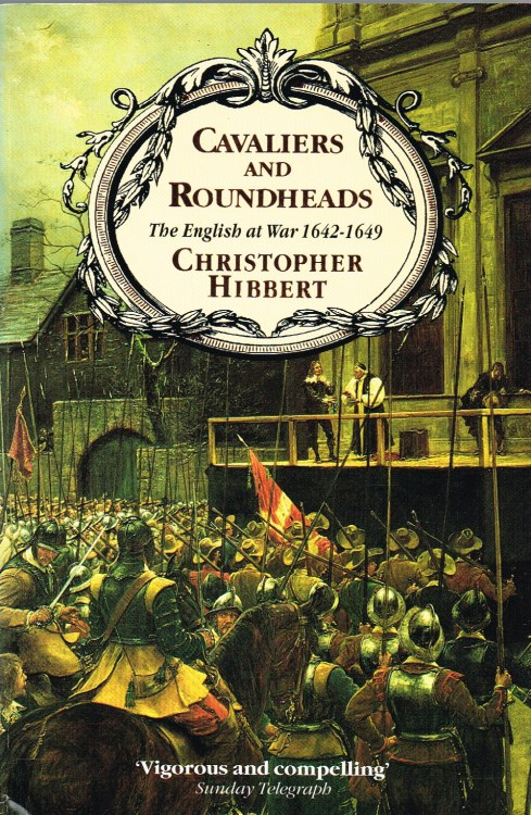 Image for CAVALIERS AND ROUNDHEADS : THE ENGLISH AT WAR 1642-1649