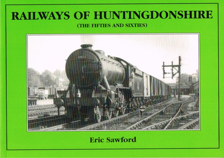 Image for RAILWAYS OF HUNTINGDONSHIRE (THE FIFTIES AND SIXTIES)