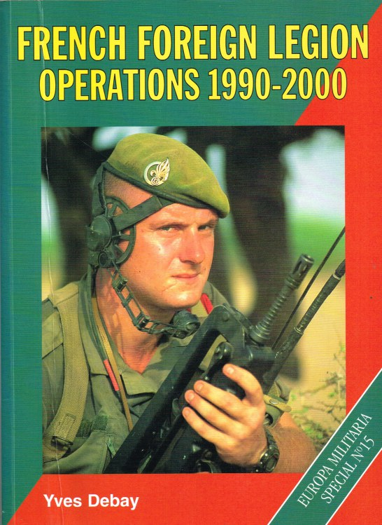 Image for FRENCH FOREIGN LEGION OPERATIONS 1990-2000