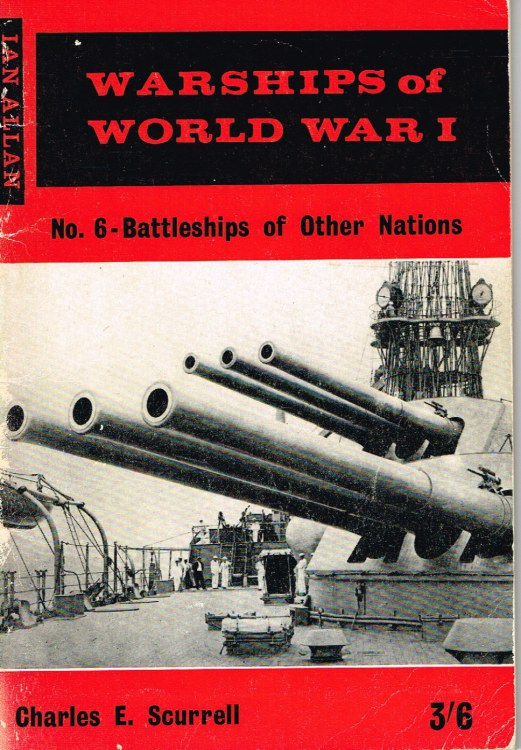 Image for WARSHIPS OF WORLD WAR I : NO.6 - BATTLESHIPS OF OTHER NATIONS