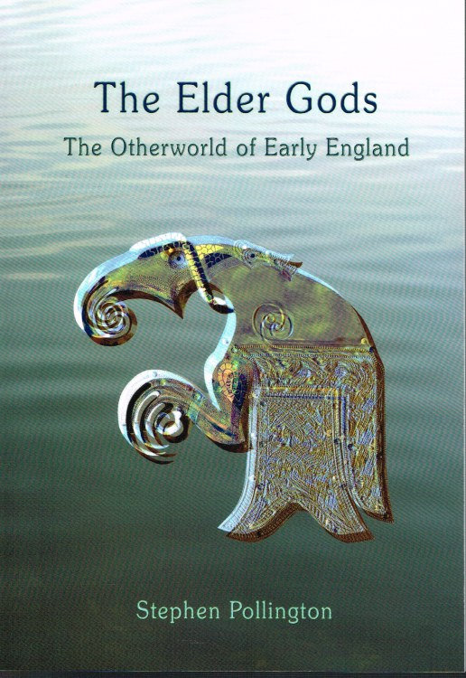 Image for THE ELDER GODS : THE OTHERWORLD OF EARLY ENGLAND