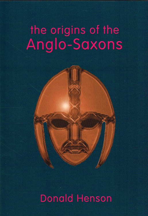 Image for THE ORIGINS OF THE ANGLO-SAXONS