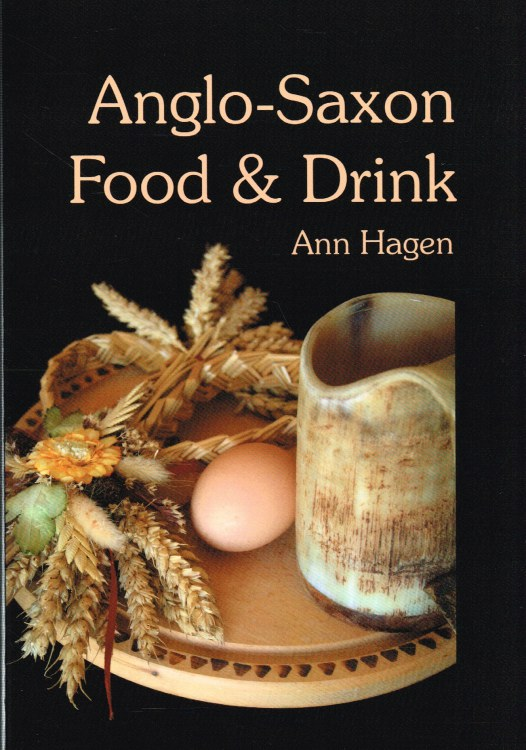 Image for ANGLO-SAXON FOOD & DRINK : PRODUCTION, PROCESSING, DISTRIBUTION & CONSUMPTION