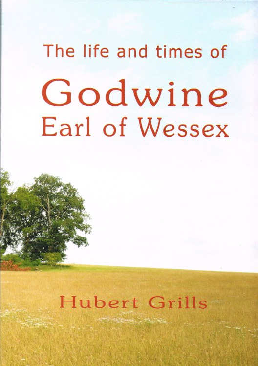 Image for THE LIFE AND TIMES OF GODWINE EARL OF WESSEX
