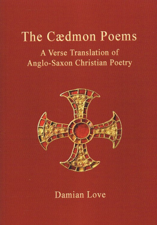 Image for THE CAEDMON POEMS : A VERSE TRANSLATION OF ANGLO-SAXON CHRISTIAN POETRY