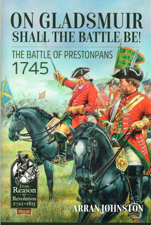 Image for ON GLADSMUIR SHALL THE BATTLE BE : THE BATTLE OF PRESTONPANS 1745
