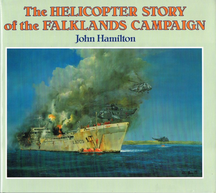 Image for THE HELICOPTER STORY OF THE FALKLANDS CAMPAIGN