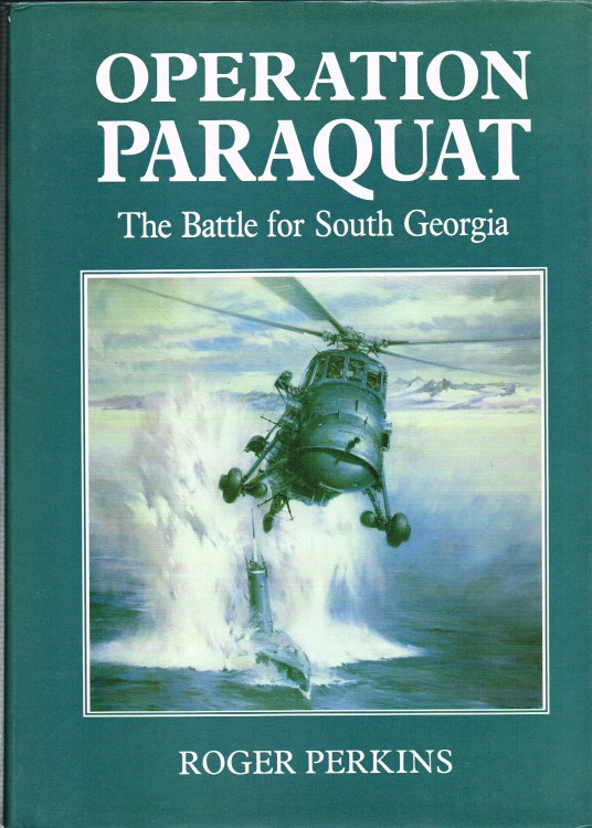 Image for OPERATION PARAQUAT : THE BATTLE FOR SOUTH GEORGIA