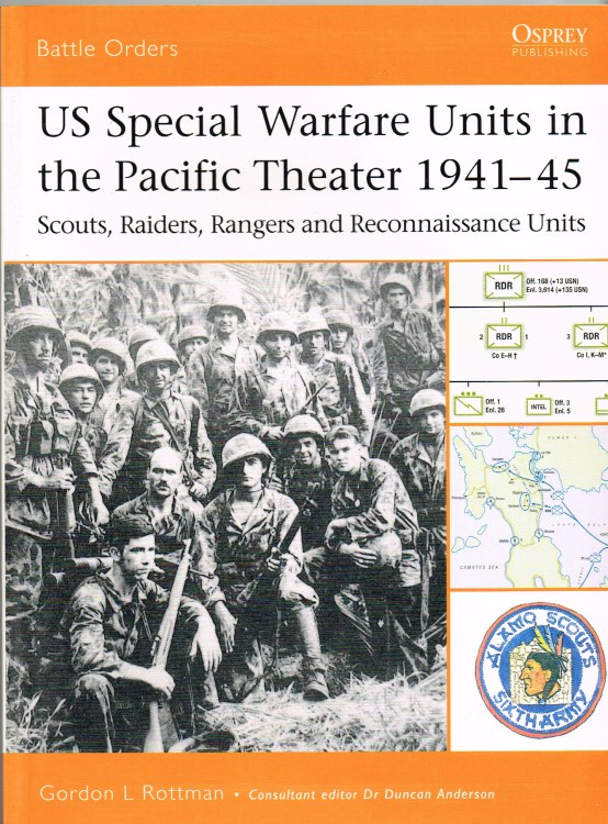 Image for US SPECIAL WARFARE UNITS IN THE PACIFIC THEATRE 1941-45 : SCOUTS, RAIDERS, RANGERS AND RECONNAISSANCE UNITS