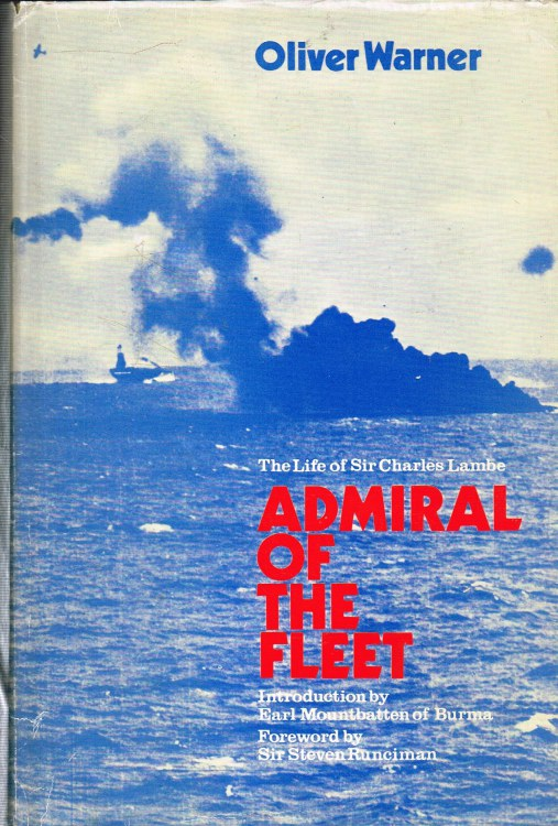 Image for ADMIRAL OF THE FLEET : THE LIFE OF SIR CHARLES LAMBE