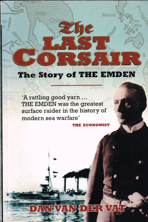 Image for THE LAST CORSAIR: THE STORY OF THE EMDEN