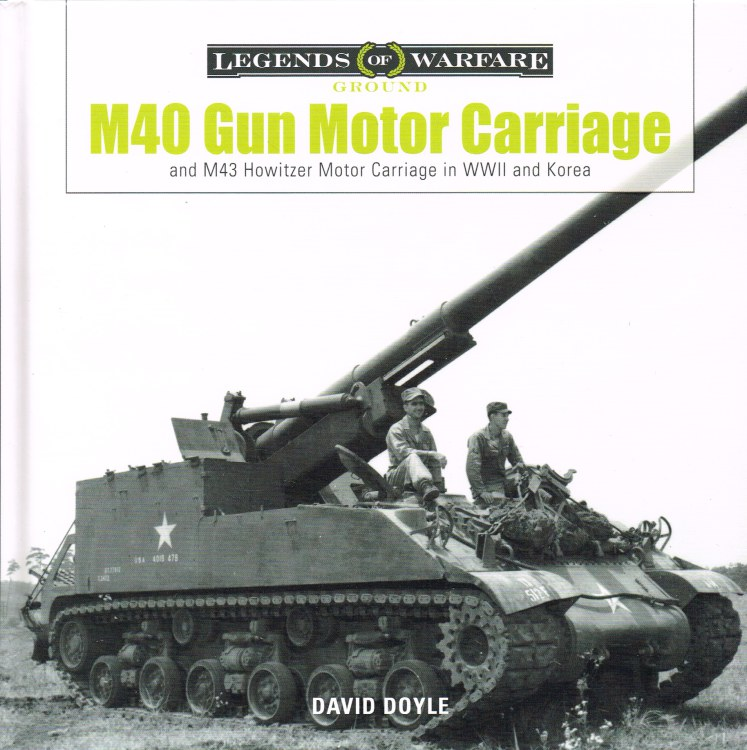 Image for M40 GUN MOTOR CARRIAGE AND M43 HOWITZER MOTOR CARRIAGE IN WWII AND KOREA