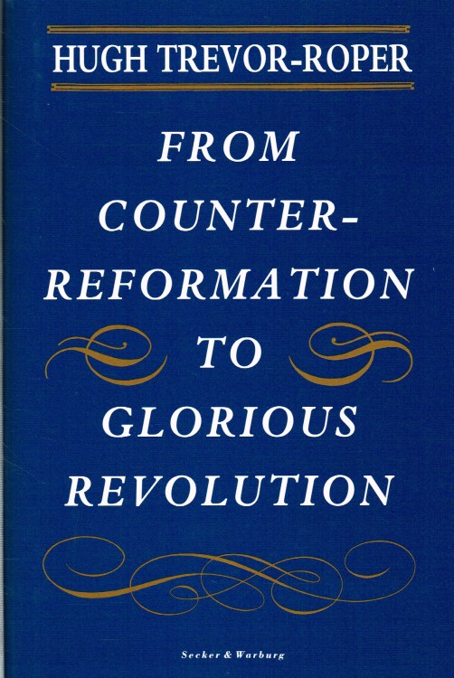 Image for FROM COUNTER-REFORMATION TO GLORIOUS REVOLUTION