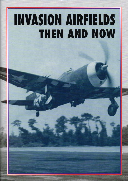 Image for INVASION AIRFIELDS THEN AND NOW