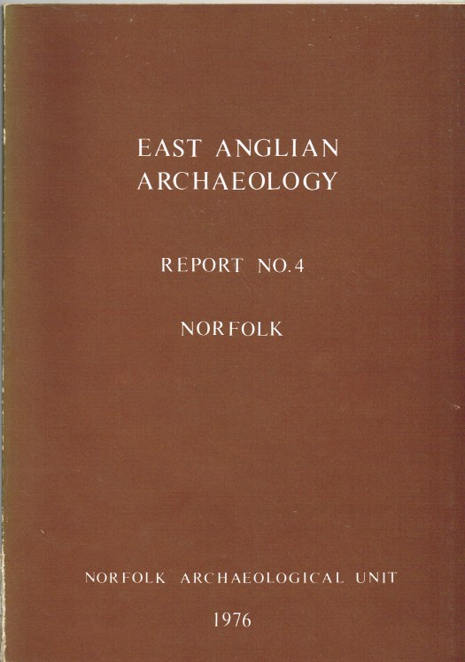 Image for EAST ANGLIAN ARCHAEOLOGY REPORT NO.4 NORFOLK