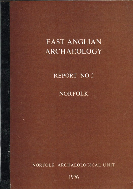Image for EAST ANGLIAN ARCHAEOLOGY REPORT NO.2 NORFOLK