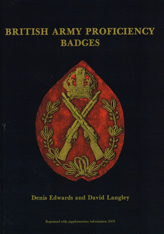 Image for BRITISH ARMY PROFICIENCY BADGES (SIGNED COPY)