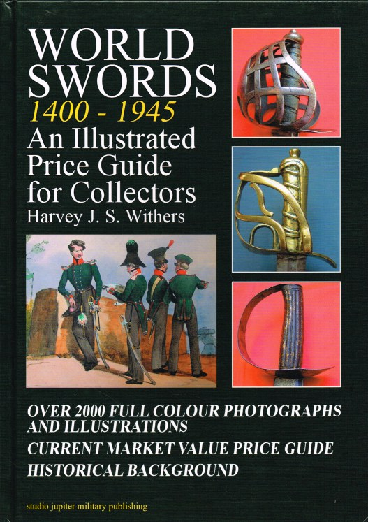 Image for WORLD SWORDS 1400-1945 : AN ILLUSTRATED PRICE GUIDE FOR COLLECTORS