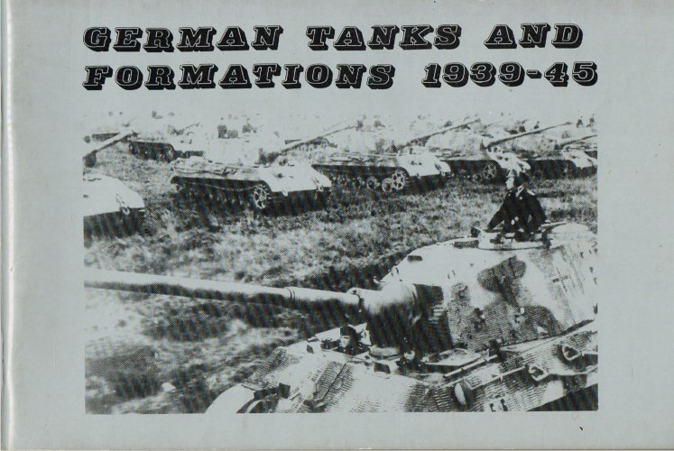 Image for GERMAN TANKS AND FORMATIONS 1939-45